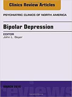 Bipolar Depression, An Issue of Psychiatric Clinics