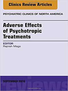 Adverse Effects of Psychotropic Treatments, An Issue of the Psychiatric Clinics
