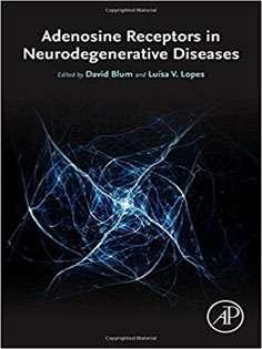 Adenosine Receptors in Neurodegenerative Diseases