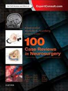 100 Case Reviews in Neurosurgery