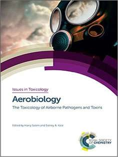Aerobiology: The Toxicology of Airborne Pathogens and Toxins