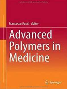 Advanced Polymers in Medicine