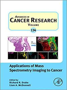 Advances in Cancer Applications of Mass Spectrometry Imaging to Cancer, Volume 134
