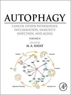 Autophagy: Cancer, Other Pathologies, Inflammation, Immunity, Infection, and Aging: Vol 8- Human Diseases