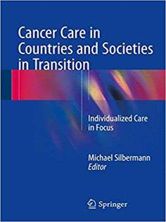 Cancer Care in Countries and Societies in Transition: Individualized Care in Focus