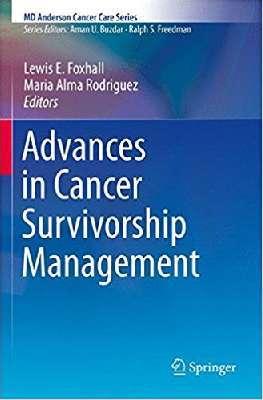 Advances in Cancer Survivorship Management (MD Anderson Cancer Care Series)