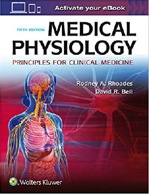 Medical Physiology: Principles for Clinical Medicine