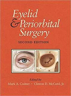 Eyelid and Periorbital Surgery