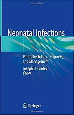 Neonatal Infections: Pathophysiology, Diagnosis, and Management