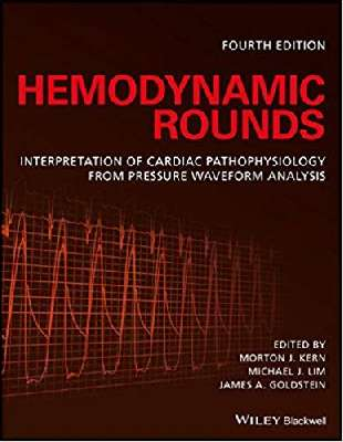 Hemodynamic Rounds: Interpretation of Cardiac Pathophysiology