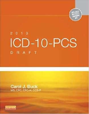 2013 ICD-10-PCS Draft Edition