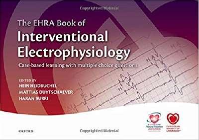 EHRA Book of Interventional Electrophysiology