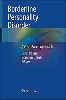 Borderline Personality Disorder: A Case-Based Approach