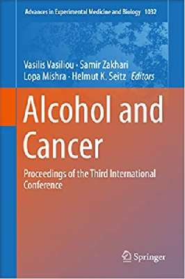 Alcohol and Cancer: Proceedings of the Third International Conference