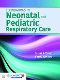 Foundations in Neonatal and Pediatric Respiratory Care