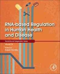 RNA-Based Regulation in Human Health and Disease, Volume 18